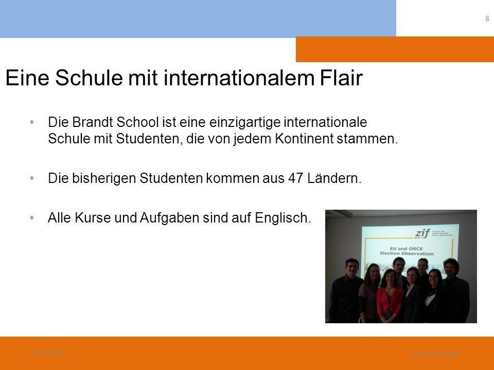 Internationale Zusammensetzung Erstellt von der Willy Brandt School 7/21/2010 9 Evelyn Stanley