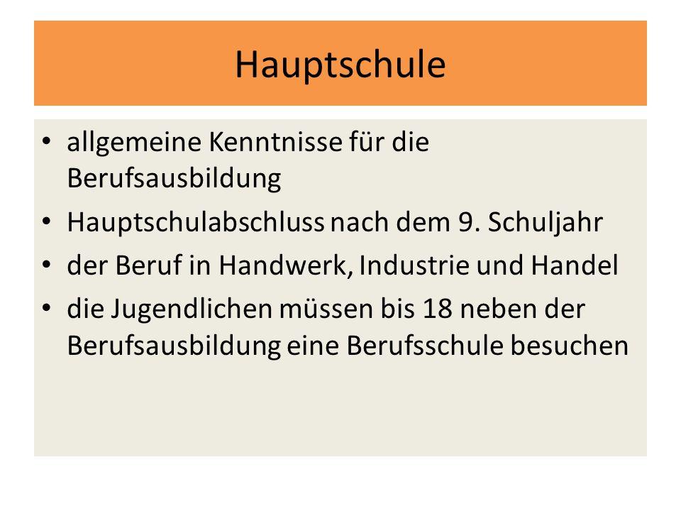 Hauptschule allgemeine Kenntnisse für die Berufsausbildung Hauptschulabschluss nach dem 9.