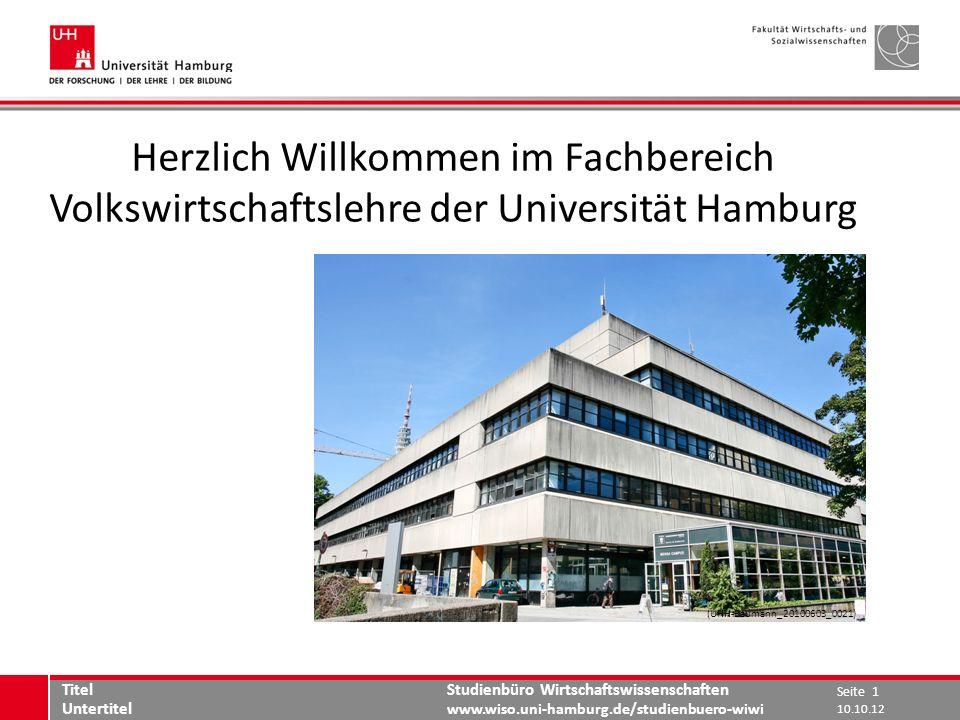 Studienbüro Wirtschaftswissenschaften www.wiso.uni-hamburg.de/studienbuero-wiwi www.wiso.uni-hamburg.de Herzlich Willkommen im Fachbereich Volkswirtsc