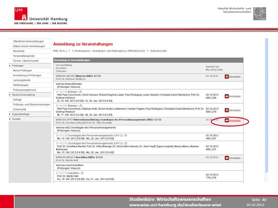 Studienbüro Wirtschaftswissenschaften www.wiso.uni-hamburg.de/studienbuero-wiwi 10.10.2012 Seite 40