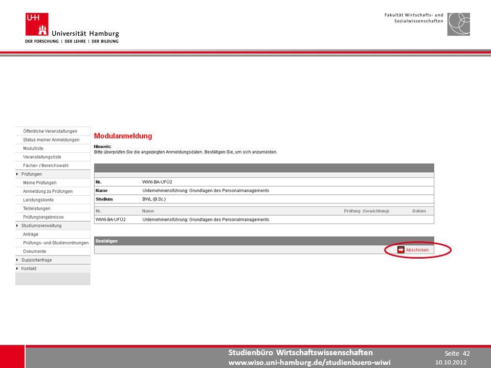 Studienbüro Wirtschaftswissenschaften www.wiso.uni-hamburg.de/studienbuero-wiwi 10.10.2012 Seite 42