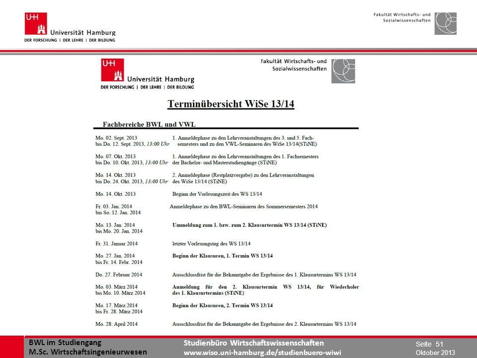 BWL im Studiengang M.Sc. Wirtschaftsingenieurwesen Studienbüro Wirtschaftswissenschaften www.wiso.uni-hamburg.de/studienbuero-wiwi Oktober 2013 Seite