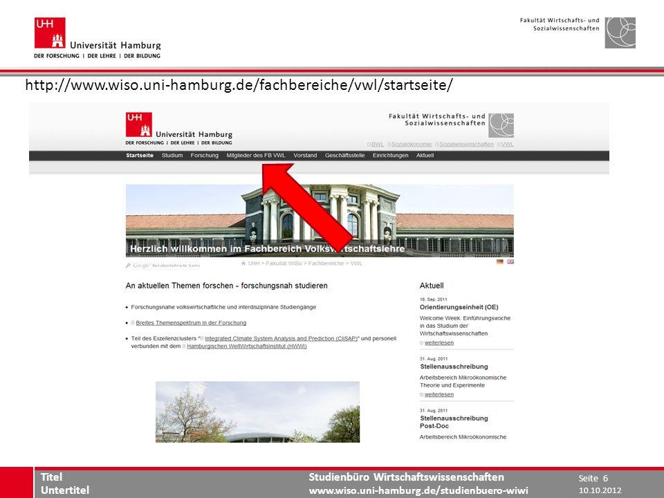 Studienbüro Wirtschaftswissenschaften www.wiso.uni-hamburg.de/studienbuero-wiwi www.wiso.uni-hamburg.de http://www.wiso.uni-hamburg.de/fachbereiche/vw