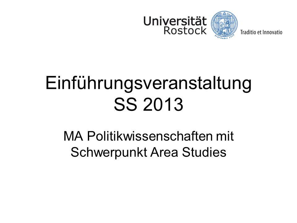 Einführungsveranstaltung SS 2013 MA Politikwissenschaften mit Schwerpunkt Area Studies