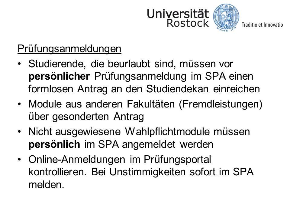 Prüfungsanmeldungen Studierende, die beurlaubt sind, müssen vor persönlicher Prüfungsanmeldung im SPA einen formlosen Antrag an den Studiendekan einre