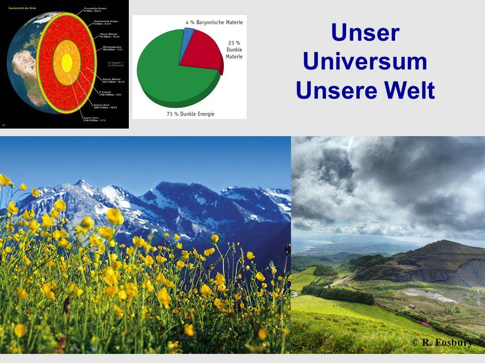 © R. Fosbury Unser Universum Unsere Welt