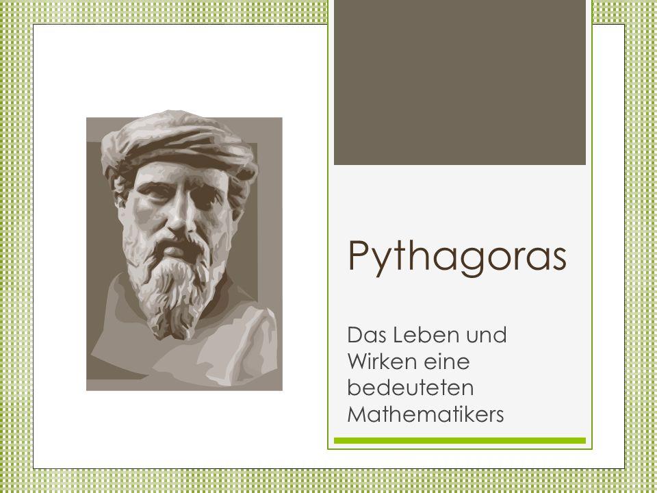 Pythagoras Das Leben und Wirken eine bedeuteten Mathematikers