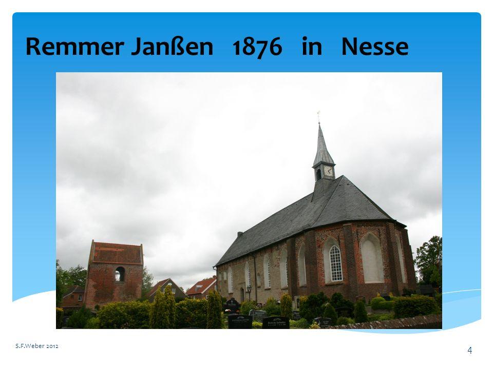 Remmer Janßen 1876 in Nesse S.F.Weber 2012 4
