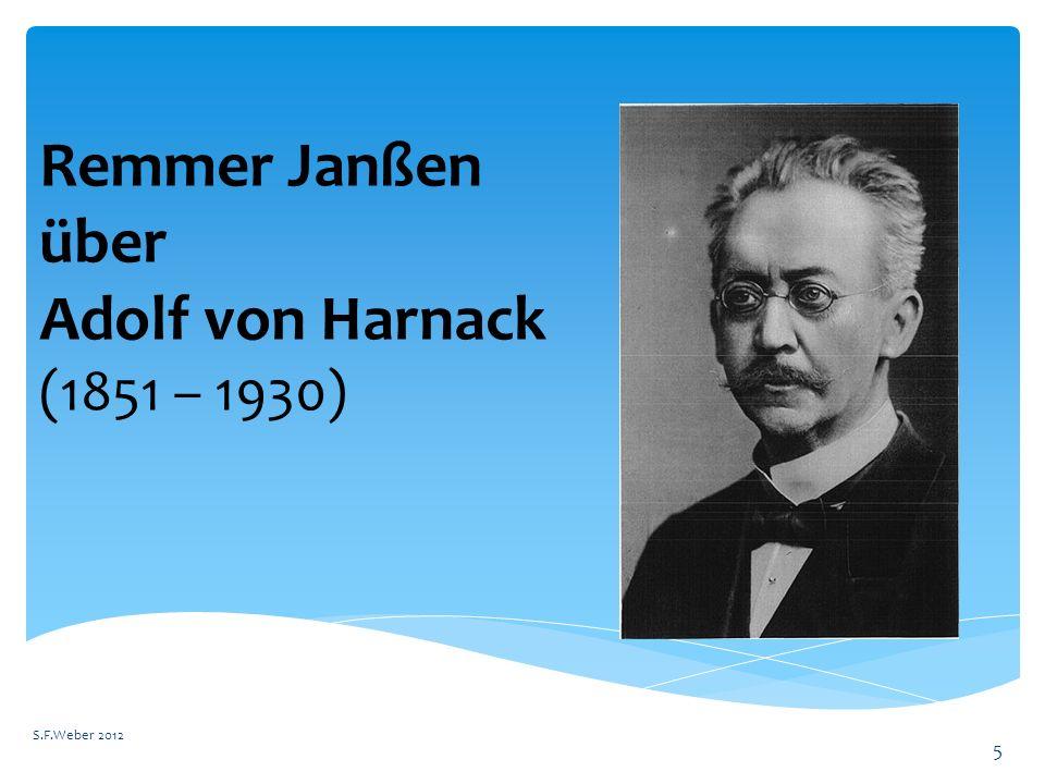 5 Remmer Janßen über Adolf von Harnack (1851 – 1930)