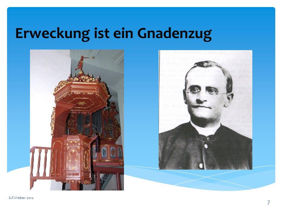 Erweckung ist ein Gnadenzug S.F.Weber 2012 7