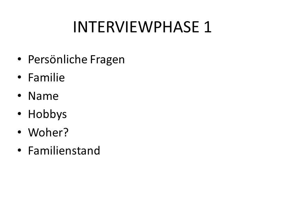 Interviewphase 2 Studium-s Wo.Was.
