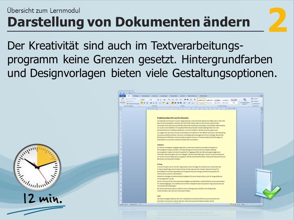 2 Der Kreativität sind auch im Textverarbeitungs- programm keine Grenzen gesetzt.