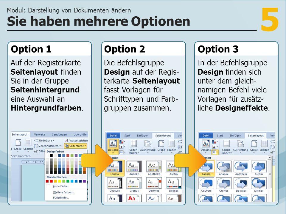 5 Option 1 Auf der Registerkarte Seitenlayout finden Sie in der Gruppe Seitenhintergrund eine Auswahl an Hintergrundfarben.