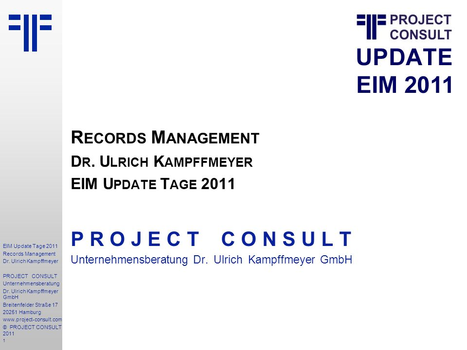 32 EIM Update Tage 2011 Records Management Dr.