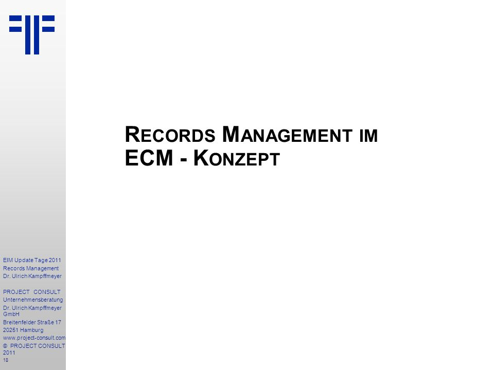 18 EIM Update Tage 2011 Records Management Dr.