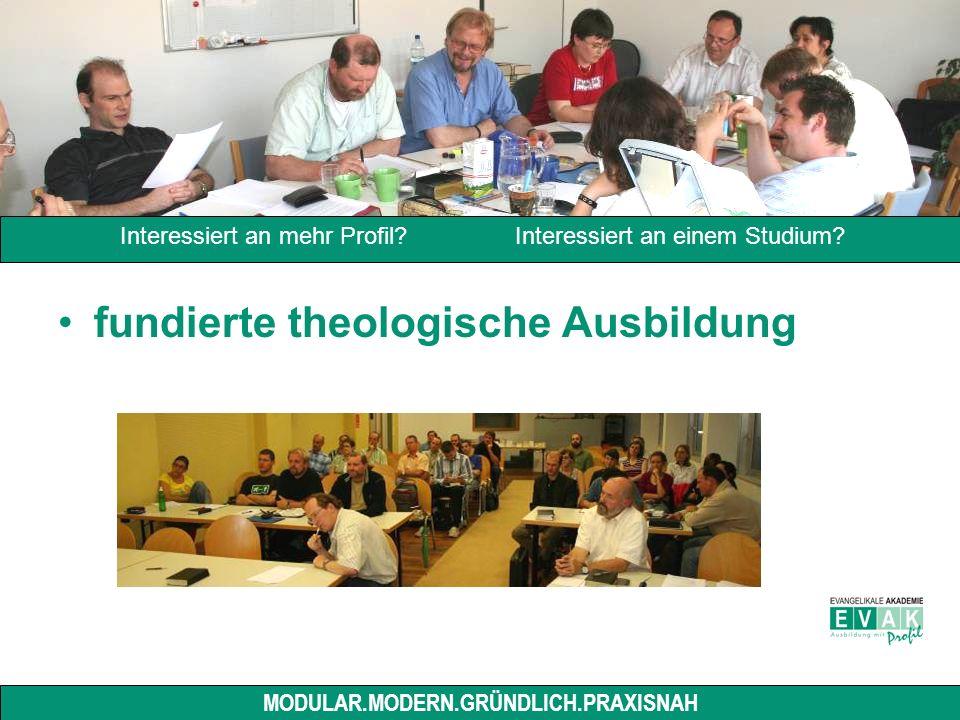 fundierte theologische Ausbildung Interessiert an mehr Profil.