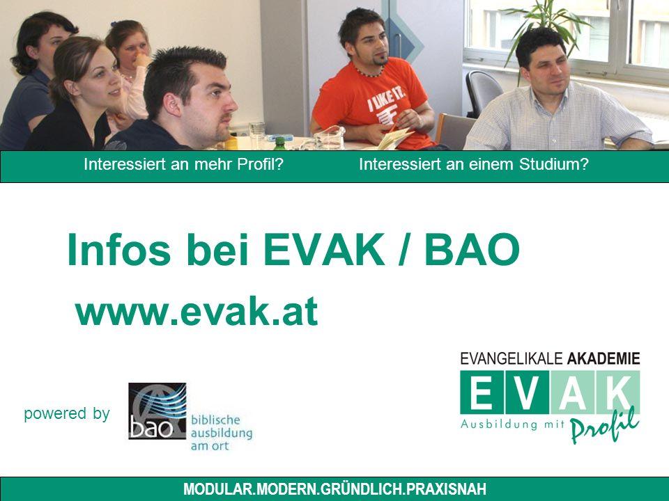 Infos bei EVAK / BAO www.evak.at Interessiert an mehr Profil.