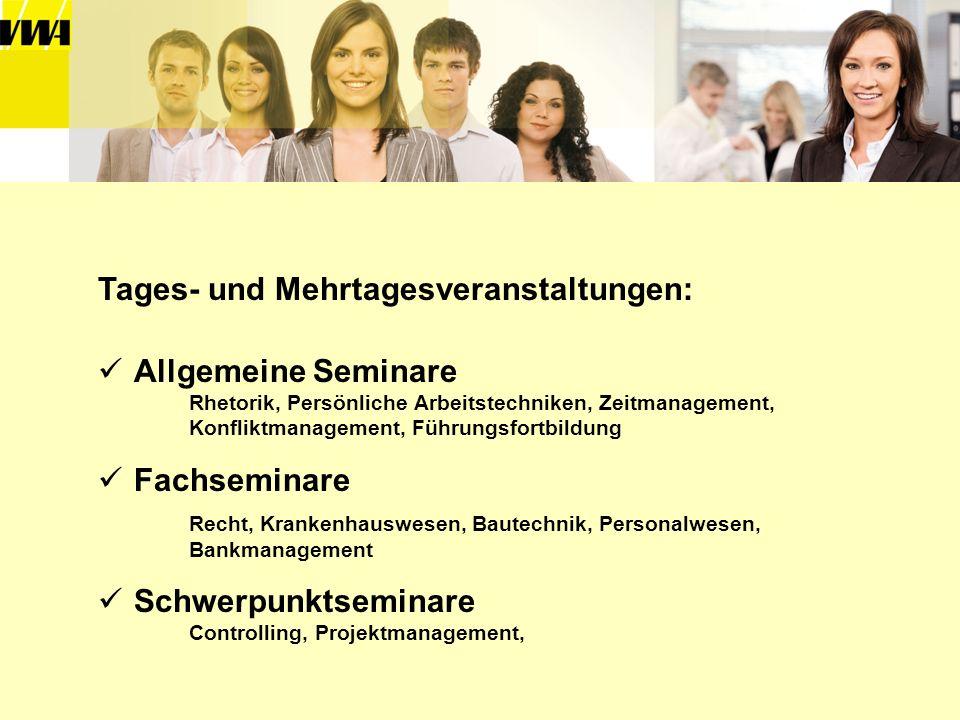 Tages- und Mehrtagesveranstaltungen: Allgemeine Seminare Rhetorik, Persönliche Arbeitstechniken, Zeitmanagement, Konfliktmanagement, Führungsfortbildu