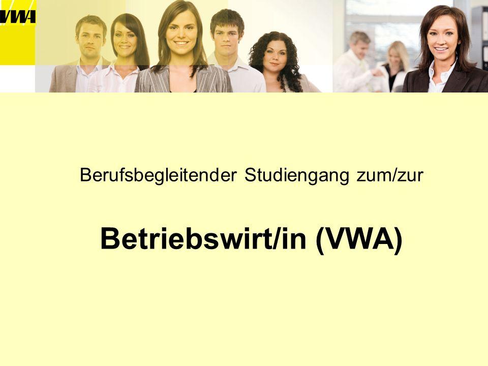 Berufsbegleitender Studiengang zum/zur Betriebswirt/in (VWA)