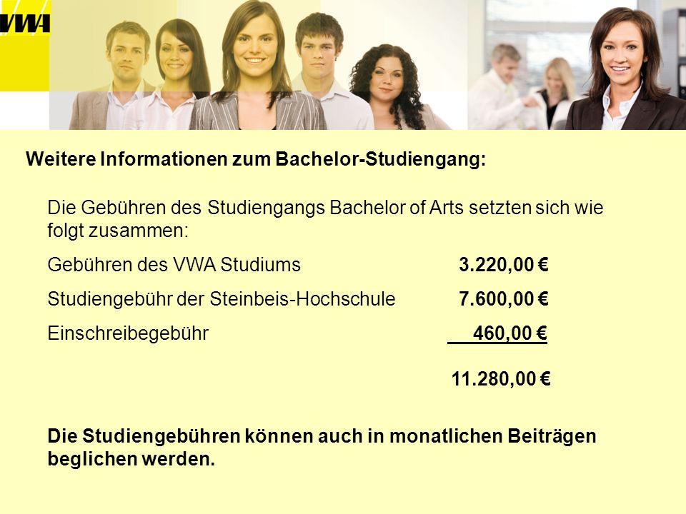 Die Gebühren des Studiengangs Bachelor of Arts setzten sich wie folgt zusammen: Gebühren des VWA Studiums 3.220,00 Studiengebühr der Steinbeis-Hochsch