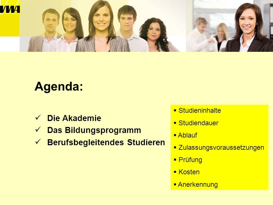 Und nun zum Thema des heutigen Vortrags: Berufsbegleitendes Studieren an der VWA Freiburg e.V.