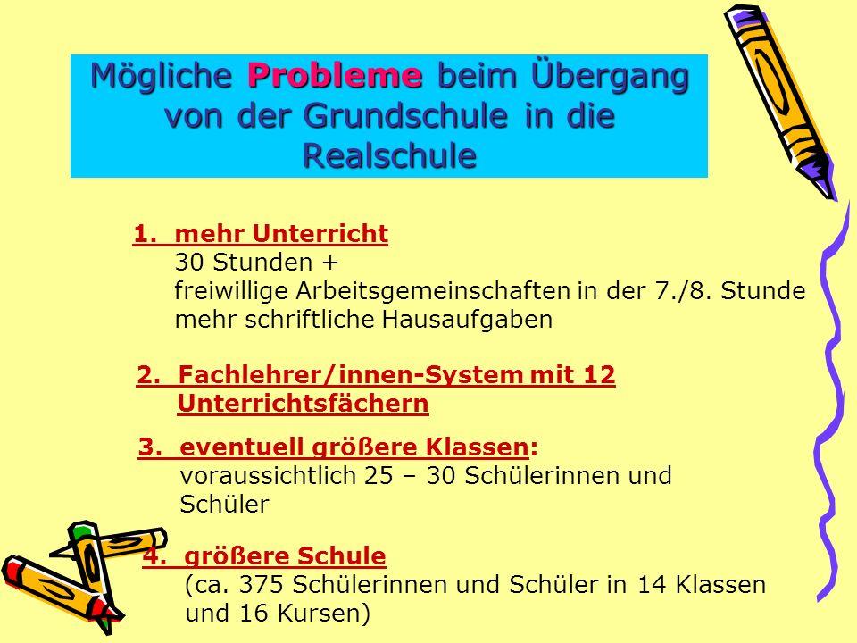 Mögliche Probleme beim Übergang von der Grundschule in die Realschule 4.