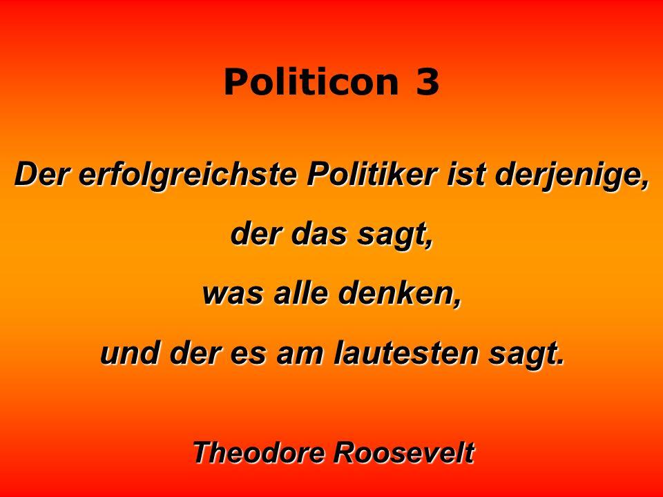 Politicon 3 Demokratie: eine Regierungsform, in der die Reichen alle die Rechte haben, die den Armen garantiert sind.