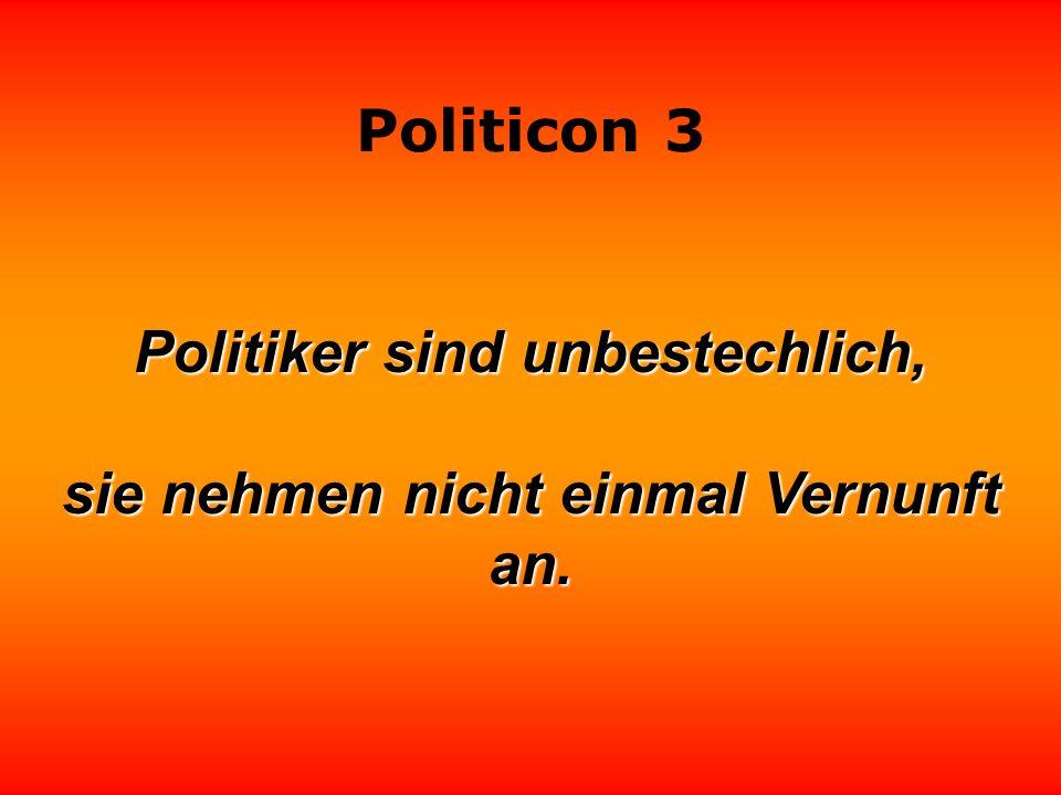 Politicon 3 Politik ist nichts zum Essen, sondern etwas zum Kotzen.