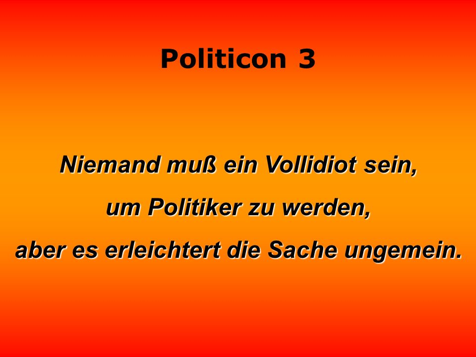 Politicon 3 Ein Politiker, der drei Tage lang nicht im Fernsehen ist, fragt sich verzweifelt, ob er überhaupt noch lebt.
