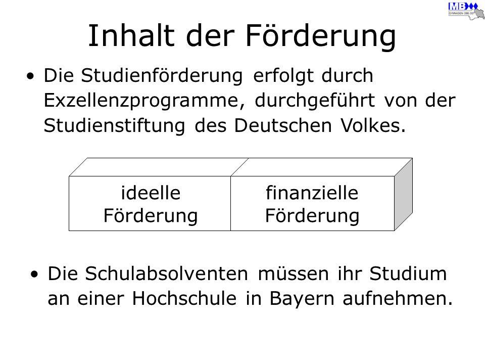 Inhalt der Förderung Die Studienförderung erfolgt durch Exzellenzprogramme, durchgeführt von der Studienstiftung des Deutschen Volkes. Die Schulabsolv