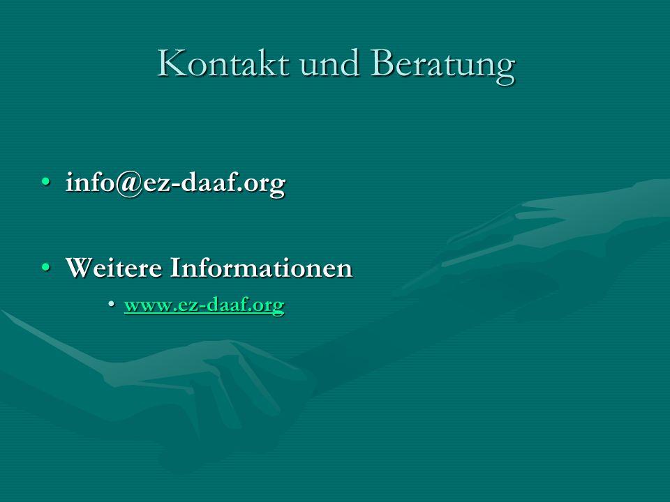 Kontakt und Beratung info@ez-daaf.orginfo@ez-daaf.org Weitere InformationenWeitere Informationen www.ez-daaf.orgwww.ez-daaf.orgwww.ez-daaf.org
