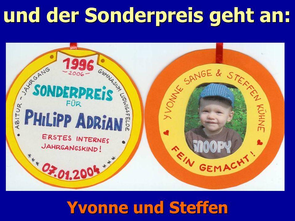 und der Sonderpreis geht an: Yvonne und Steffen