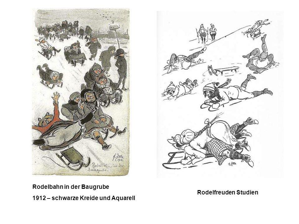Rodelbahn in der Baugrube 1912 – schwarze Kreide und Aquarell Rodelfreuden Studien