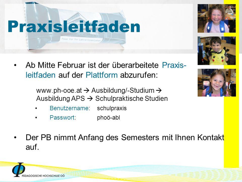 Ab Mitte Februar ist der überarbeitete Praxis- leitfaden auf der Plattform abzurufen: www.ph-ooe.at Ausbildung/-Studium Ausbildung APS Schulpraktische