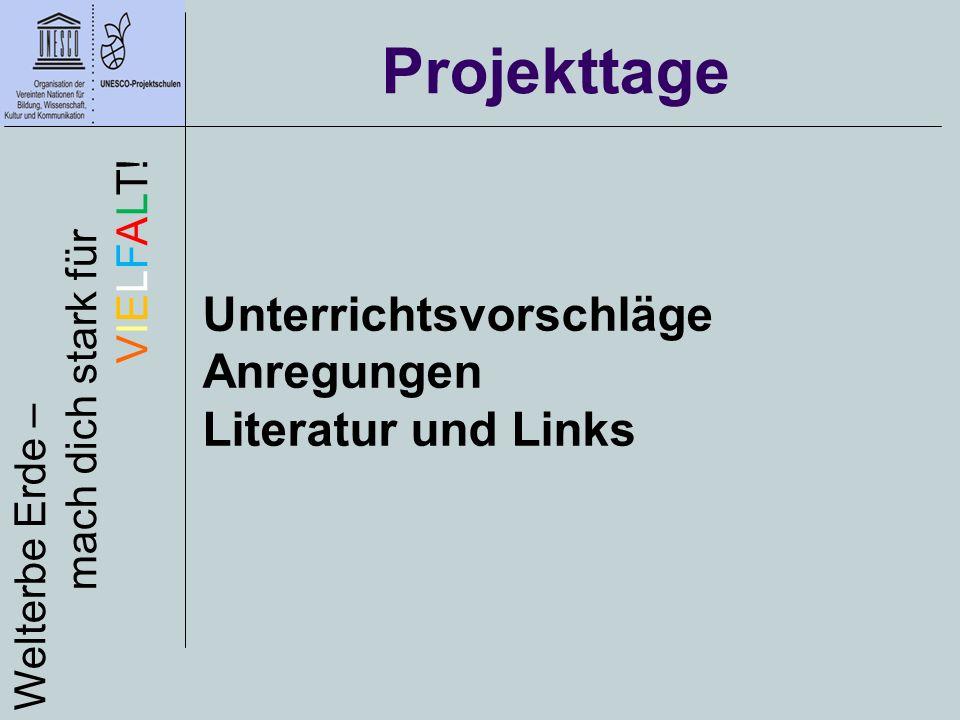 http://www.gfbv.de/ Literatur und Links Welterbe Erde – mach dich stark für VIELFALT.