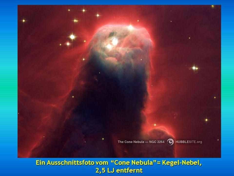 Ein Ausschnittsfoto vom Cone Nebula= Kegel-Nebel, 2,5 LJ entfernt