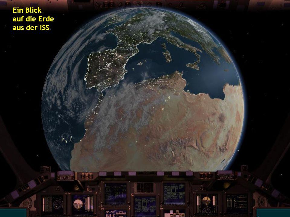 Ein Blick auf die Erde aus der ISS