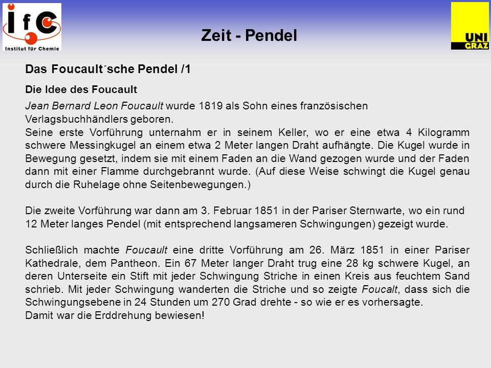 Zeit - Pendel Das Foucault´sche Pendel /2 Funktionsweise des Foucault´schen Pendels.