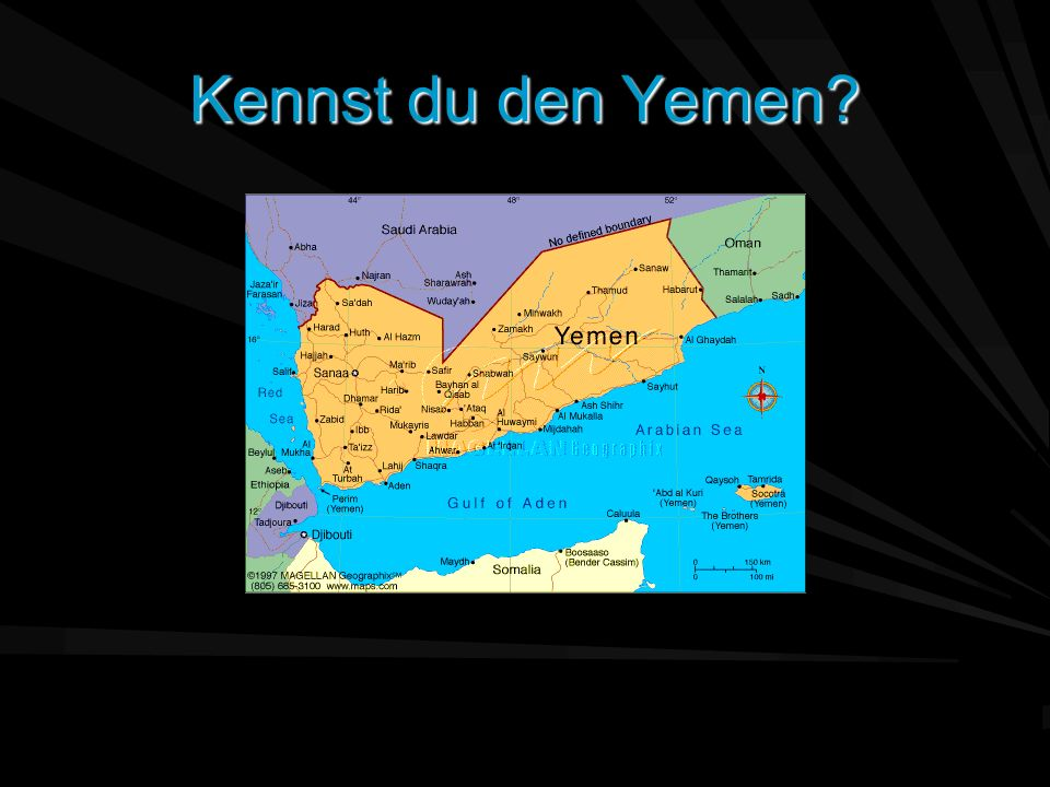 Kennst du den Yemen?
