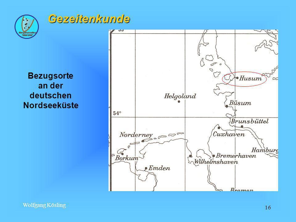 Wolfgang Kösling 16 Gezeitenkunde Bezugsorte an der deutschen Nordseeküste
