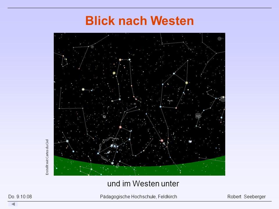 Do. 9.10.08 Pädagogische Hochschule, Feldkirch Robert Seeberger und im Westen unter Erstellt mit Cartes du Ciel Blick nach Westen