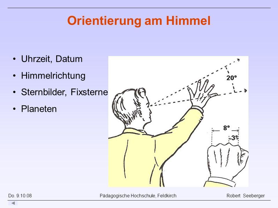 Do. 9.10.08 Pädagogische Hochschule, Feldkirch Robert Seeberger Drehbare Sternkarte