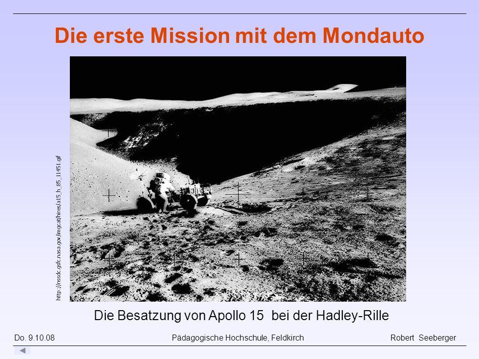 Do. 9.10.08 Pädagogische Hochschule, Feldkirch Robert Seeberger http://nssdc.gsfc.nasa.gov/imgcat/hires/a15_h_85_11451.gif Die erste Mission mit dem M