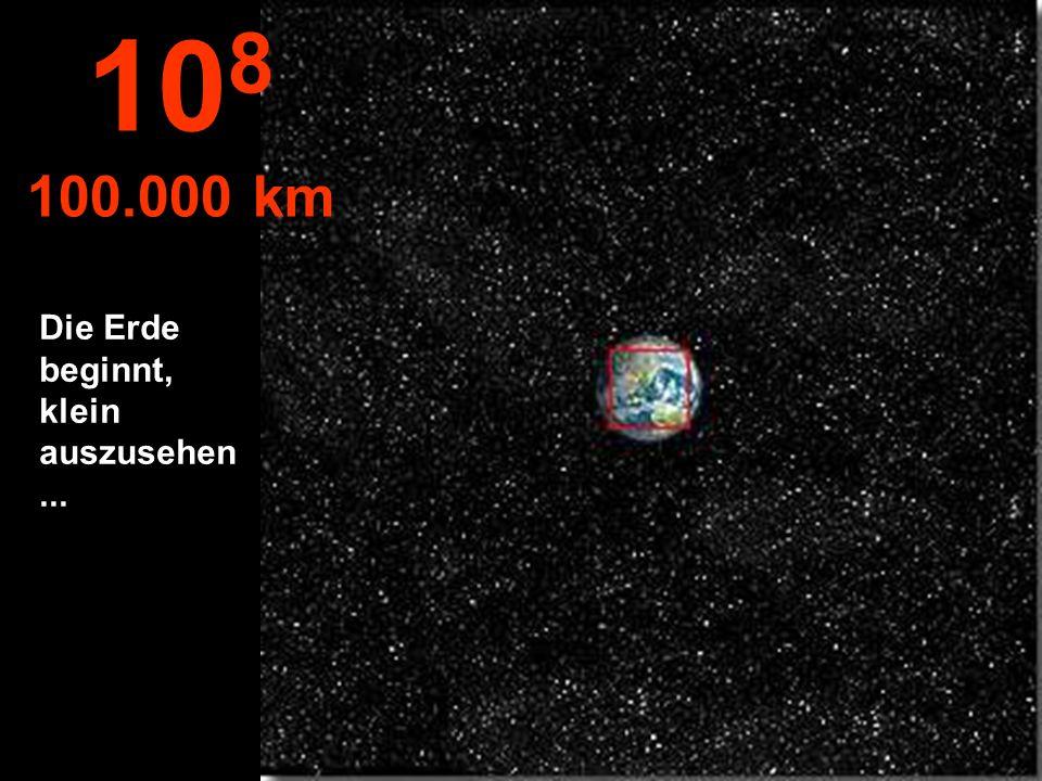 Die nördliche Erdhalbkugel, man sieht auch schon einen Teil der südlichen Halbkugel. 10 7 10.000 km