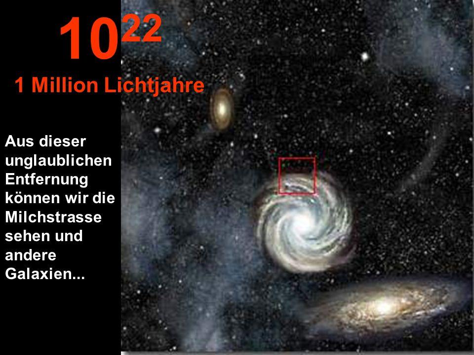 Jetzt erreichen wir die Peripherie unserer Milchstrasse 10 21 100.000 Lichtjahre
