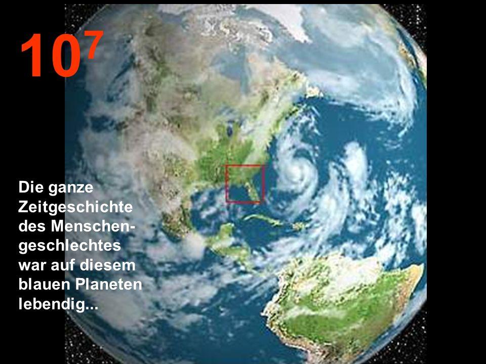 10 8 Jetzt vermindern wir wieder unsere Geschwindigkeit. Wir können wieder unsere liebe Erde sehen.