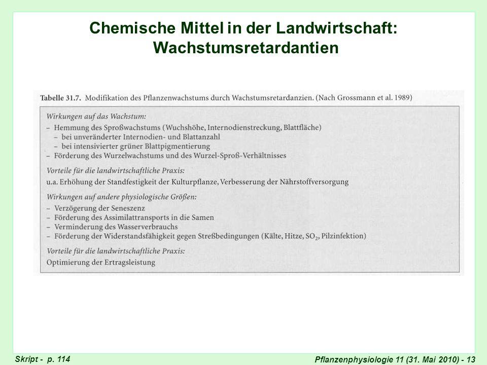 Pflanzenphysiologie 11 (31. Mai 2010) - 13 Chemische Mittel in der Landwirtschaft: Wachstumsretardantien Wachstumsretardantien Skript - p. 114