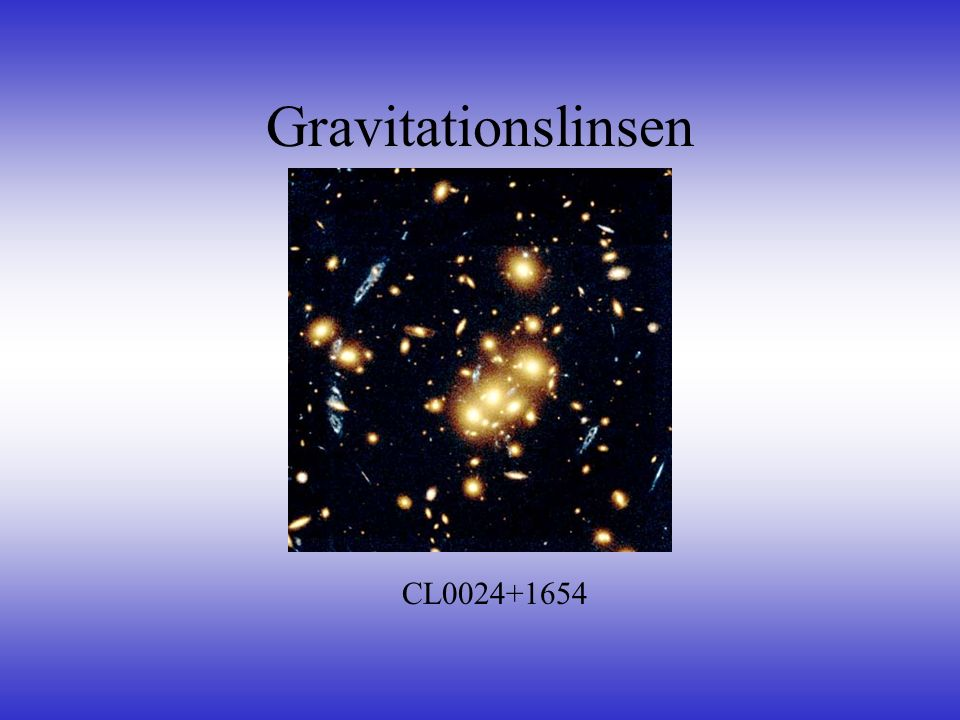 Gravitationslinsen CL0024+1654