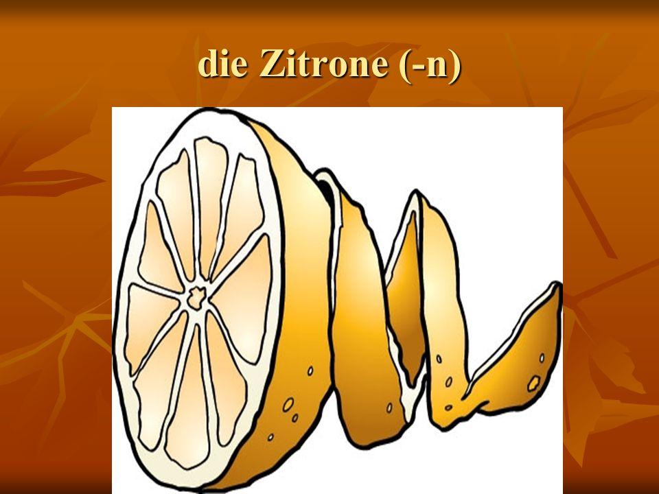 die Zitrone (-n)