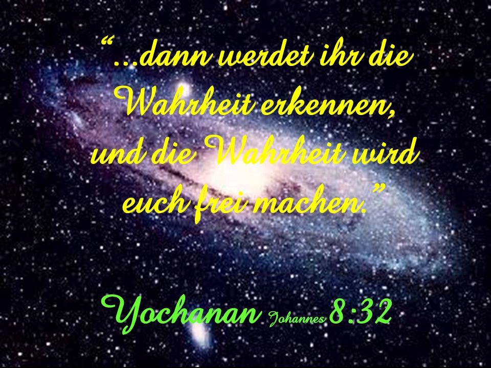 Wahrheit ist eine wundervolle Sache. Denn gütig ist Yahuah; ewiglich ist Seine Huld und für ewigliche Geschlechter Seine Treue. Tehillim (Psalm) 100:5